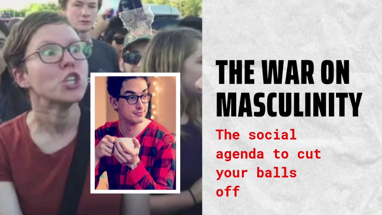 The War Against Masculinity – And How You Can Beat It